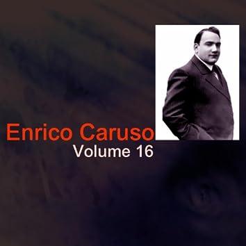 Enrico Caruso, Vol. 16