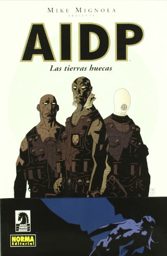 AIDP 1 las tierras huecas / BPRD 1 Hollow Earth & Other Stories
