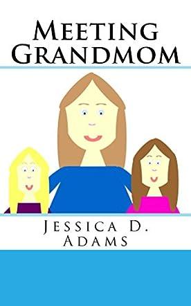 Meeting Grandmom