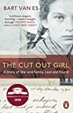 The Cut Out Girl: A Story of War and Family, Lost and Found: The Costa Book of the Year 2018 - Bart van Es