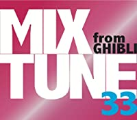MIXTUNE33 from GHIBLI