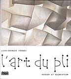 L'art du pli: Design et décoration