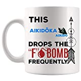 TKMSH Hilarious Gift for Sarcastic Aikido Aikidoka Instructor Gift Mug Coffee Cup Mugs |...