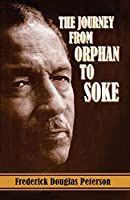 The Journey from Orphan to Soke