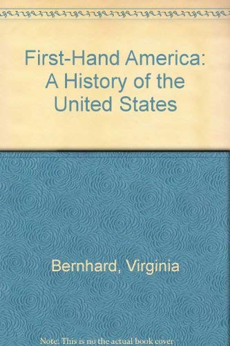 First-Hand America: A History of the United States