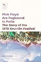 Pink Floyd Are Fogbound In Paris