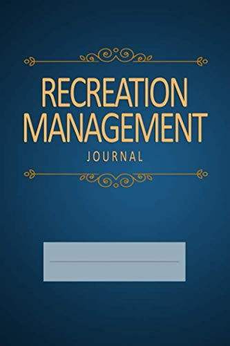 Recreation Management Journal: Blank, Lined Notebook (Softcover)