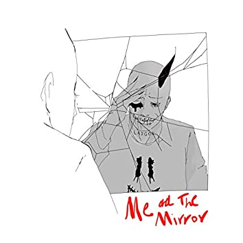 Me and the Mirror