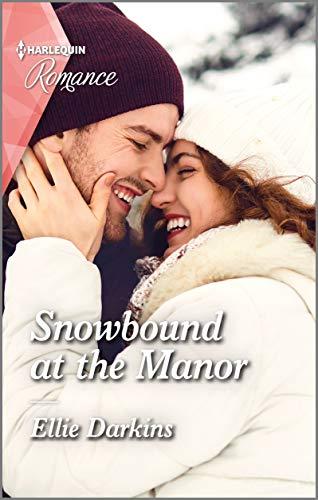 Snowbound at the Manor (Harlequin Romance Book 4737)