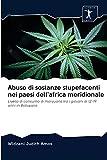Abuso di sostanze stupefacenti nei paesi dell'africa meridionale: Livello di consumo di marijuana tra i giovani di 12-19 anni in Botswana