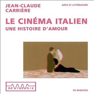 Couverture de Le cinéma italien - Une histoire d'amour