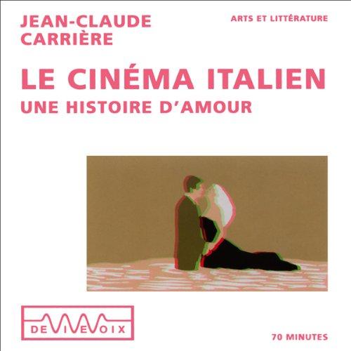 Le cinéma italien - Une histoire d'amour  audiobook cover art