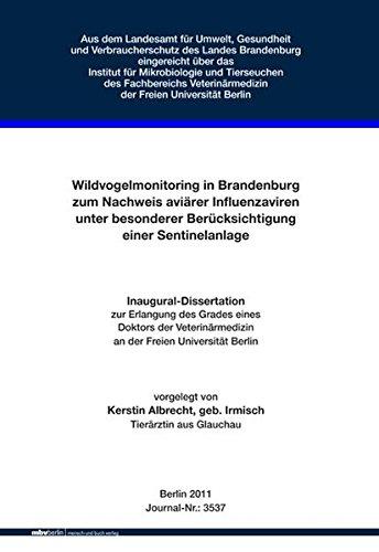 Wildvogelmonitoring in Brandenburg zum Nachweis aviärer Influenzaviren unter besonderer Berücksichtigung einer Sentinelanlage