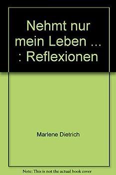 Paperback Nehmt nur mein Leben: Reflexionen (German Edition) [German] Book