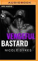 Vengeful Bastard (Hero Club)