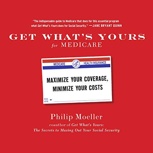 Get What's Yours for Medicare Audiobook By Philip Moeller cover art