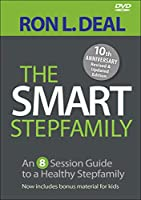 The Smart Stepfamily: An 8-Session Guide to a Healthy Stepfamily [DVD]