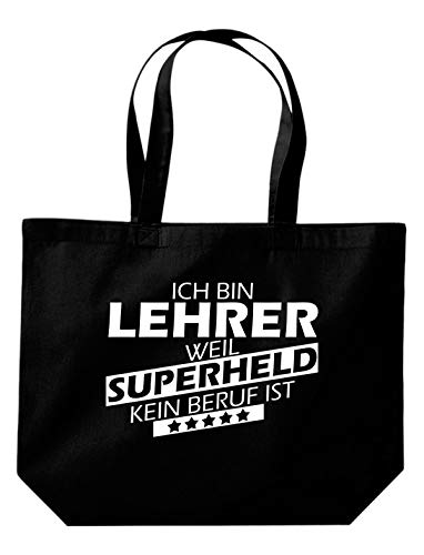 Shirtstown Beutel, Ich bin Lehrer, weil Superheld kein Beruf ist, Spruch Sprüche einkaufen Logo Motiv extra große Tasche Ausbildung Beruf, schwarz