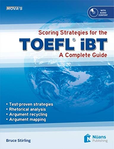 Nova's Scoring Strategies for the TOEFL iBT +CD A Complete Guide