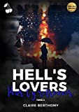 Hell's Lovers: Tome 2 : Pour t'y retrouver