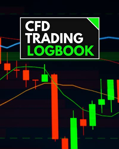 CFD Trading Logbook: CFD Trading Journal to Record Trades and Analyze Trading Performance