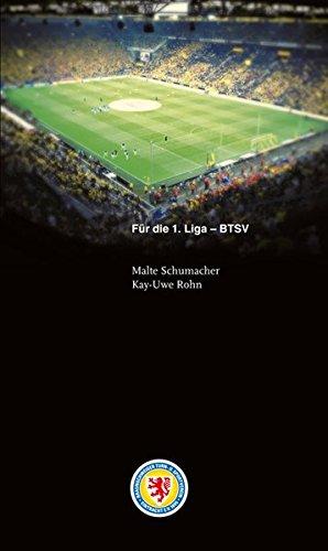 Für die 1. Liga - BTSV: Spieltage-Buch der Bundesliga-Saison 2013/14 von Eintracht Braunschweig