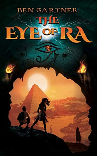 Compare Textbook Prices for The Eye of Ra  ISBN 9781734155211 by Gartner, Ben