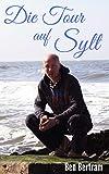 Die Tour auf Sylt