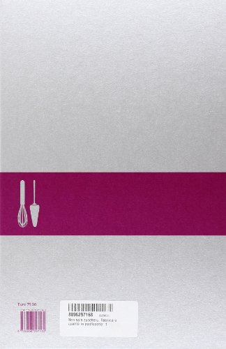 Non solo zucchero. Tecnica e qualità in pasticceria. Ediz. illustrata (Vol. 1)