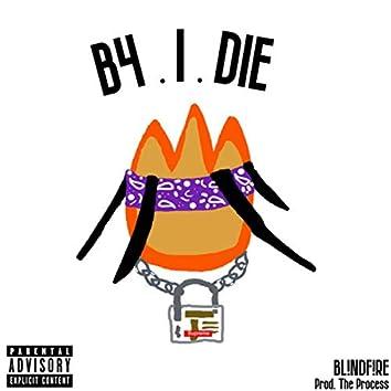 B4.I.DIE