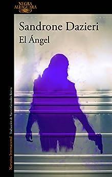 El Ángel (Colomba y Dante 2) PDF EPUB Gratis descargar completo