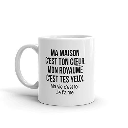 Tasse Romantique - Tasse à thé ou café - Cadeau d'anniversaire - Anniversaire de Couple ou de Mariage - Saint Valentin - Idée Cadeau pour Lui - Homme - Ma maison C'est ton cœur. Mon royaume