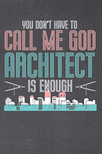 You dont have to call me god architect is enough expenses planner: Architect is the way to go | Expenses planner with 130 lined pages | Format 6x9 DIN A5 | Soft cover matt |