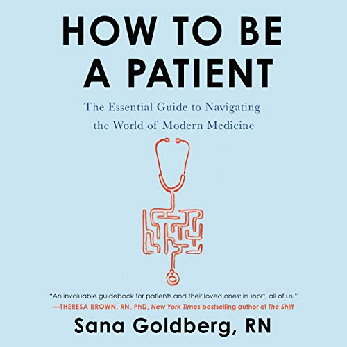 How to Be a Patient audiobook cover art