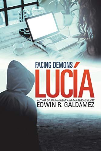 Lucía: Facing Demons