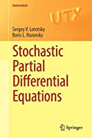Stochastic Partial Differential Equations (Universitext)