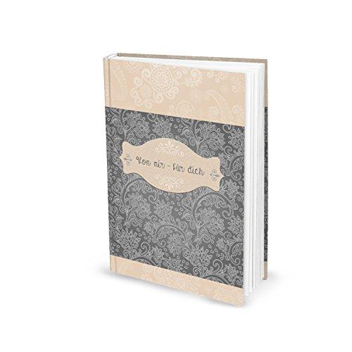 Tagebuch Notizbuch Blanko-Buch VON MIR FÜR DICH DIN A5 FLORAL Liebesbuch selber Schreiben Verschenken eigene Liebesgeschichte vintage grau beige Geschenk-Buch Liebe