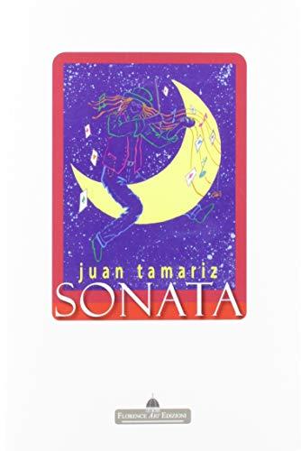 Sonata. La magia di Juan Tamariz (Edizioni per lo spettacolo)