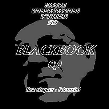 Blackbook EP: First Chapter: L'écorché