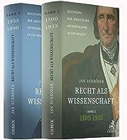 Recht als Wissenschaft. Gesamtwerk in 2 Baenden: Geschichte der juristischen Methodenlehre in der Neuzeit (1500-1990)