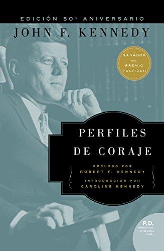 Perfiles de Coraje eBook: Kennedy, John F.: Amazon.es: Tienda Kindle