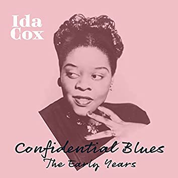 Confidential Blues - The Early Years