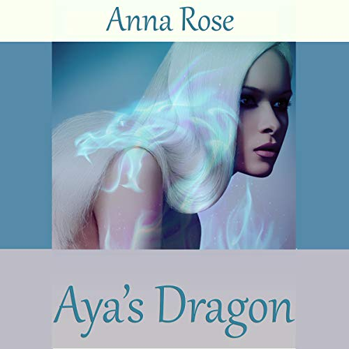 Aya's Dragon: A Tale of the Dragonguard cover art