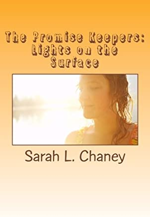 The Promise Keepers: Lights on the Surface