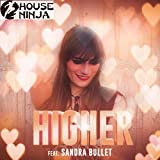 Higher (feat. Sandra Bullet)