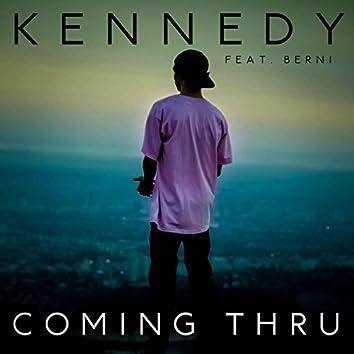 Coming Thru (feat. Berni)