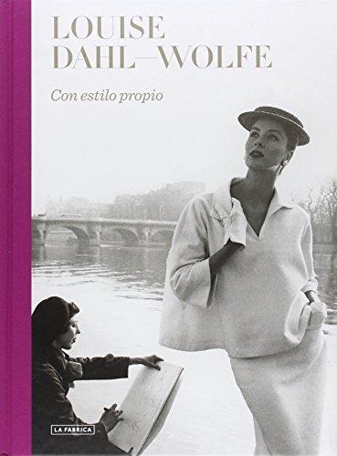 Louise Dahl-Wolfe : con estilo propio