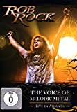 Rob Rock The Voice of Melodic Metal Live in Atlanta [(+CD)]