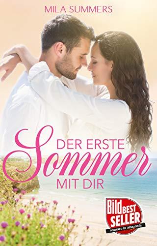 Der erste Sommer mit dir (Liebesroman)