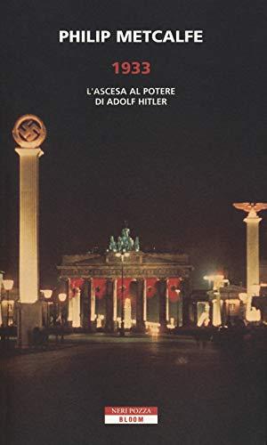 1933. L'ascesa al potere di Adolf Hitler (Bloom)